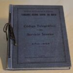 Libro de Códigos telegráfico para Servicio Interno. Ferrocarril General San Martín / Telegraph Code Book for Internal Service. General San Martín Railway
